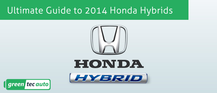 Ultimate Guide to 2014 Honda Hybrids