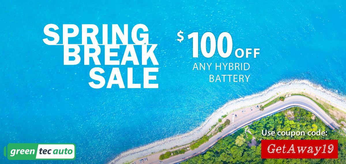 Spring Break Sale on Hybrid Batteries